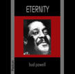 Bud Powell: Eternity